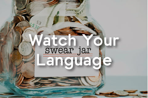 watch you language