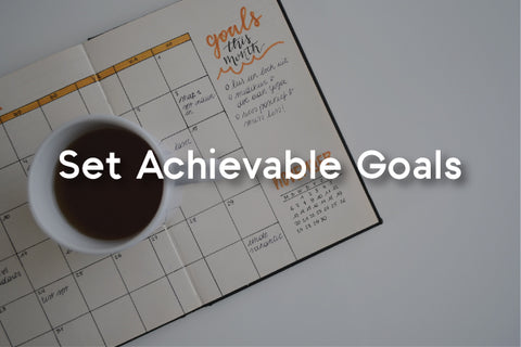 How to set achievable personal goals