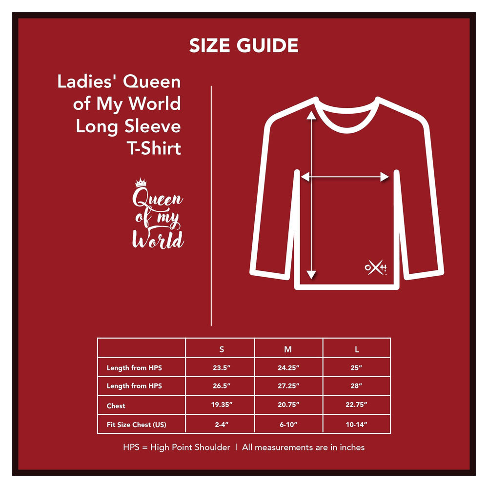 Ladies' Queen of My World Long Sleeve T-Shirt