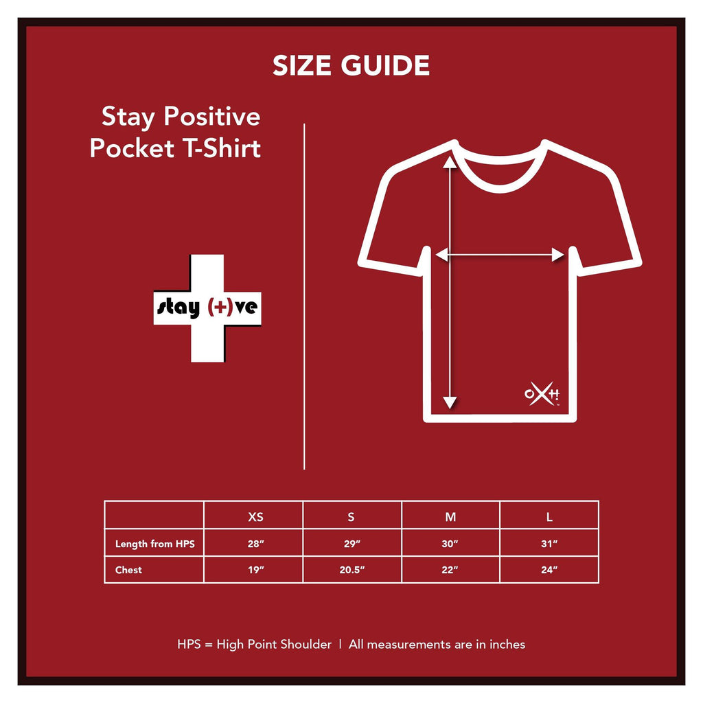 Stay Positive Crew Neck Pocket T-Shirt | Size Guide