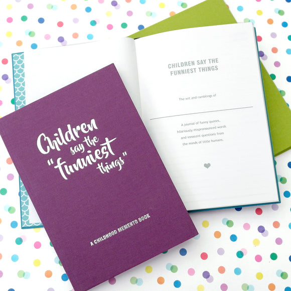 'Children Say The Funniest Things' Keepsake Memento Book for Childhood Quotes