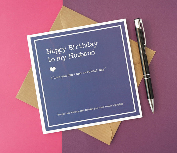 Funny Birthday Card For a Lovable but Annoying Husband