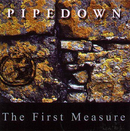 The First Measure - Pipedown