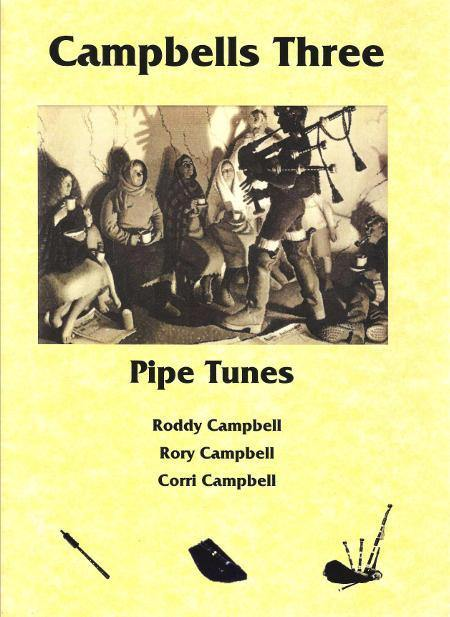 Campbells Three - Kilberry Bagpipes