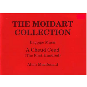 The Moidart Collection Volume 1 - Kilberry Bagpipes