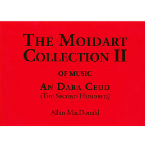 The Moidart Collection Volume 2 - Kilberry Bagpipes