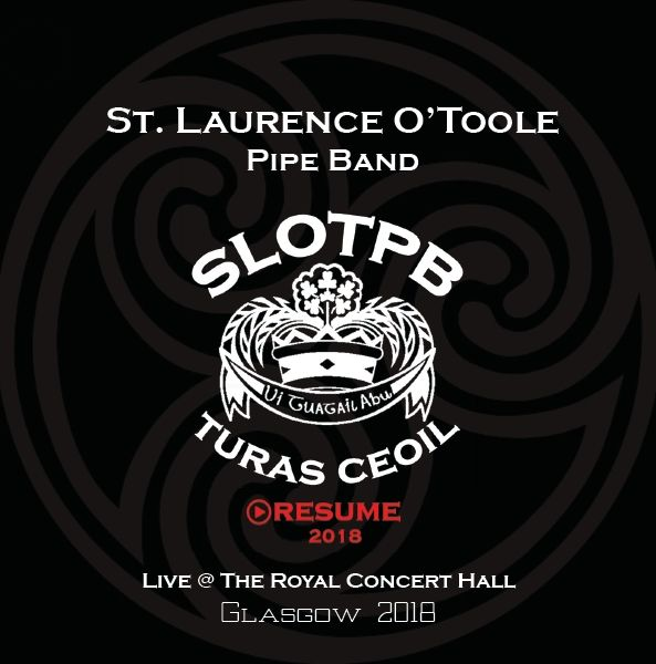 TURAS CEOIL : RESUME - LIVE IN GLASGOW 2018 - St. Laurence O'Toole (CD)