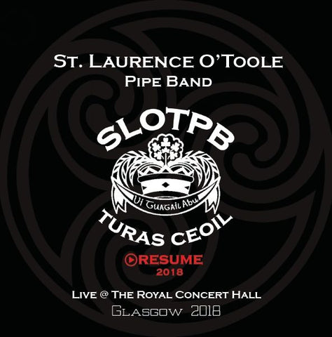 TURAS CEOIL : RESUME - LIVE IN GLASGOW 2018 - St. Laurence O'Toole (CD) - Kilberry Bagpipes