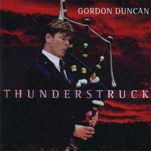 Thunderstruck - Gordon Duncan (CD)