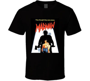 Madman Cult Horror Movie T Shirt
