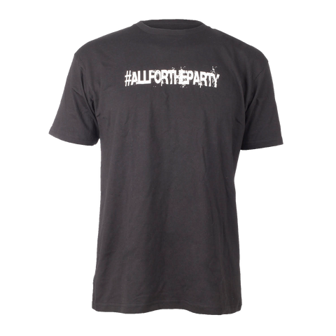 #ALLFORTHEPARTY T-shirt