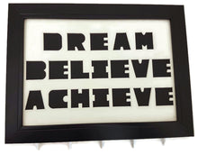 Load image into Gallery viewer, Medal Hanger with cut out writing Dream Believe Achieve