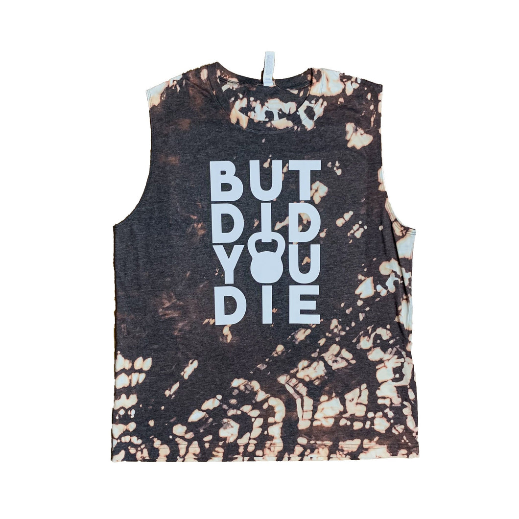 *RTS* Tie Dye But Did You Die Muscle Tank - Size L