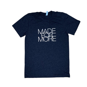 *RTS* Made for More Tee - Size S