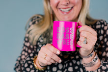Load image into Gallery viewer, Hot Pink Boss Babe Vibes Coffee Mug