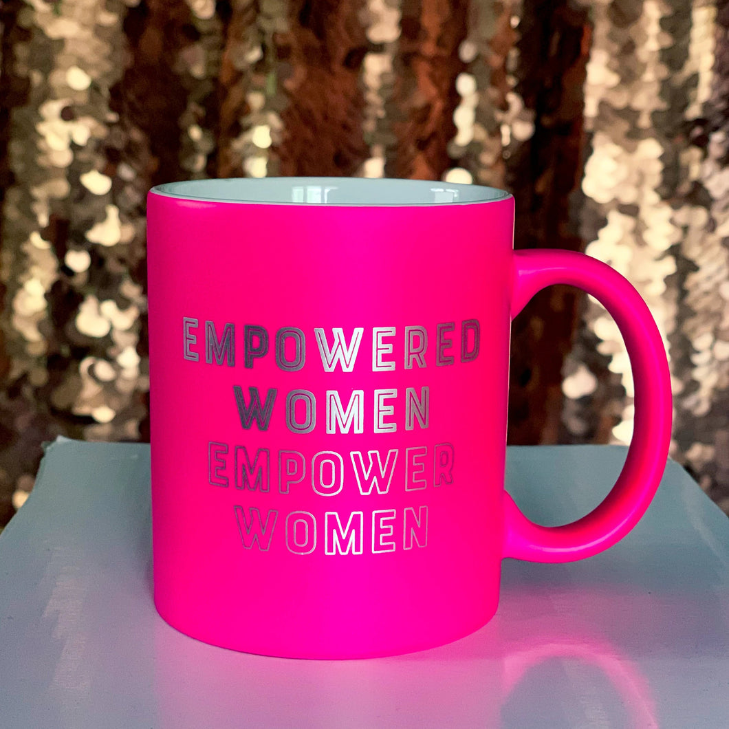*RTS* Hot Pink and Silver Empowered Women Coffee Mug