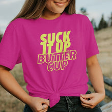 Load image into Gallery viewer, Suck it Up Buttercup Tee - Neon Yellow Exclusive