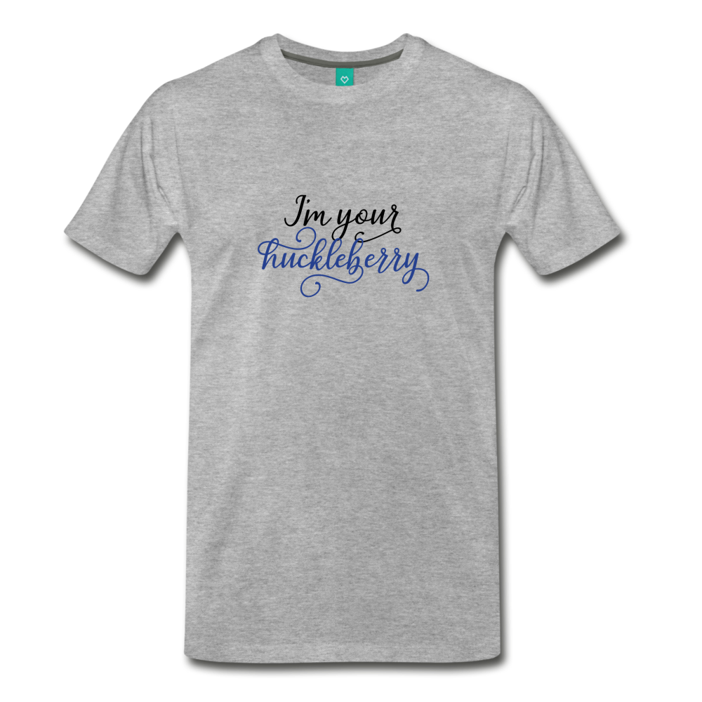 I'm your huckleberry on a premium unisex T-shirt - heather gray
