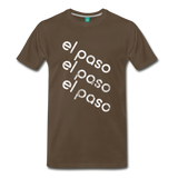 EL PASO on a premium unisex T-shirt - noble brown