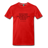 Faith on light on a premium unisex T-shirt - red
