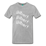 GILBERT on a premium unisex T-shirt - heather gray