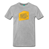 Cheese unisex on a premium unisex T-shirt - heather gray