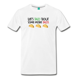 Unisex More tacos on a premium unisex T-shirt - white