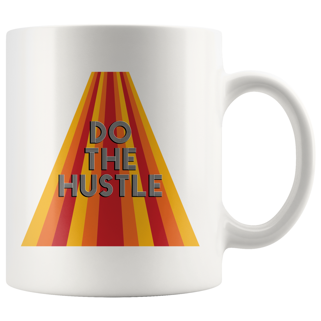 Do the hustle - Retro-style mug