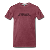 MLK different ships on light on a premium unisex T-shirt - heather burgundy