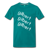 GILBERT on a premium unisex T-shirt - teal