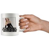 Funny mug: I want to be as thin as the first time I thought I was fat