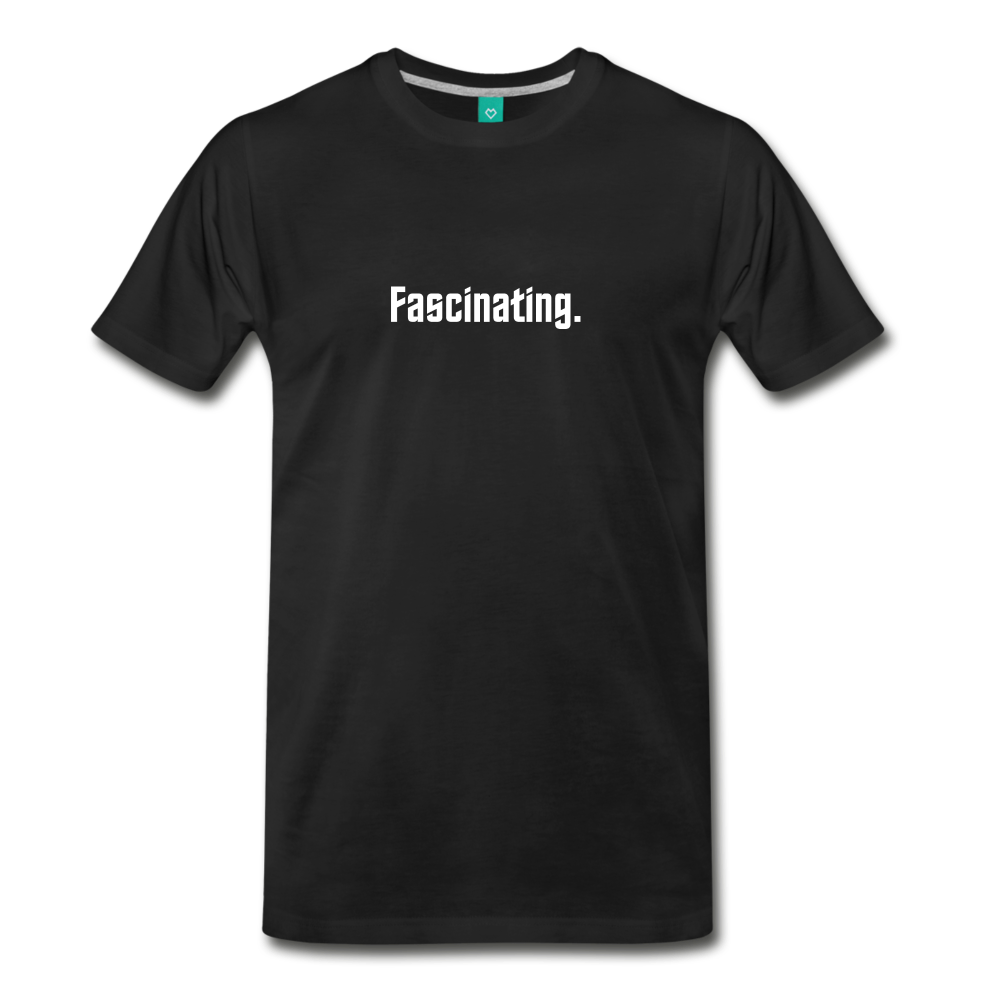 """Fascinating."" - Spock style vintage quote graphic on a premium unisex T-shirt (white text) - black"