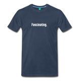 """Fascinating."" - Spock style vintage quote graphic on a premium unisex T-shirt (white text) - navy"