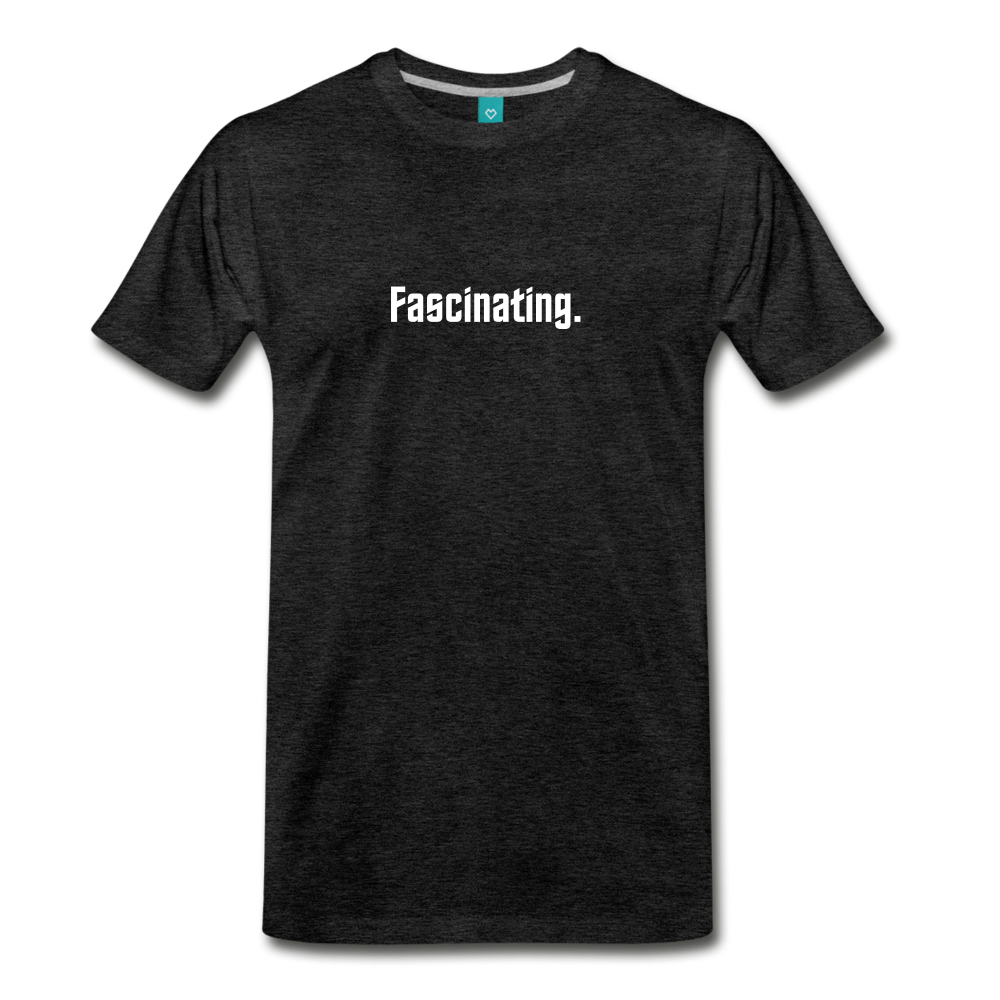 """Fascinating."" - Spock style vintage quote graphic on a premium unisex T-shirt (white text) - charcoal gray"
