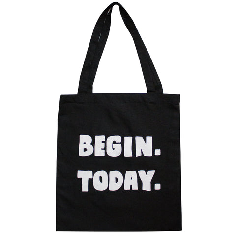 Begin Today Tote Bag