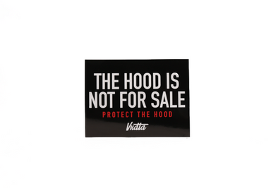 Protect The Hood - Vinyl Sticker