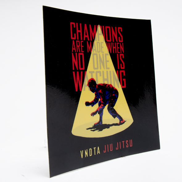 Champions are made Sticker