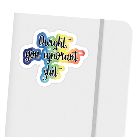 products/dwight-you-ignorant-slut-sticker-ivory-parke-modern-trendy-accessories-7531784339513.jpg