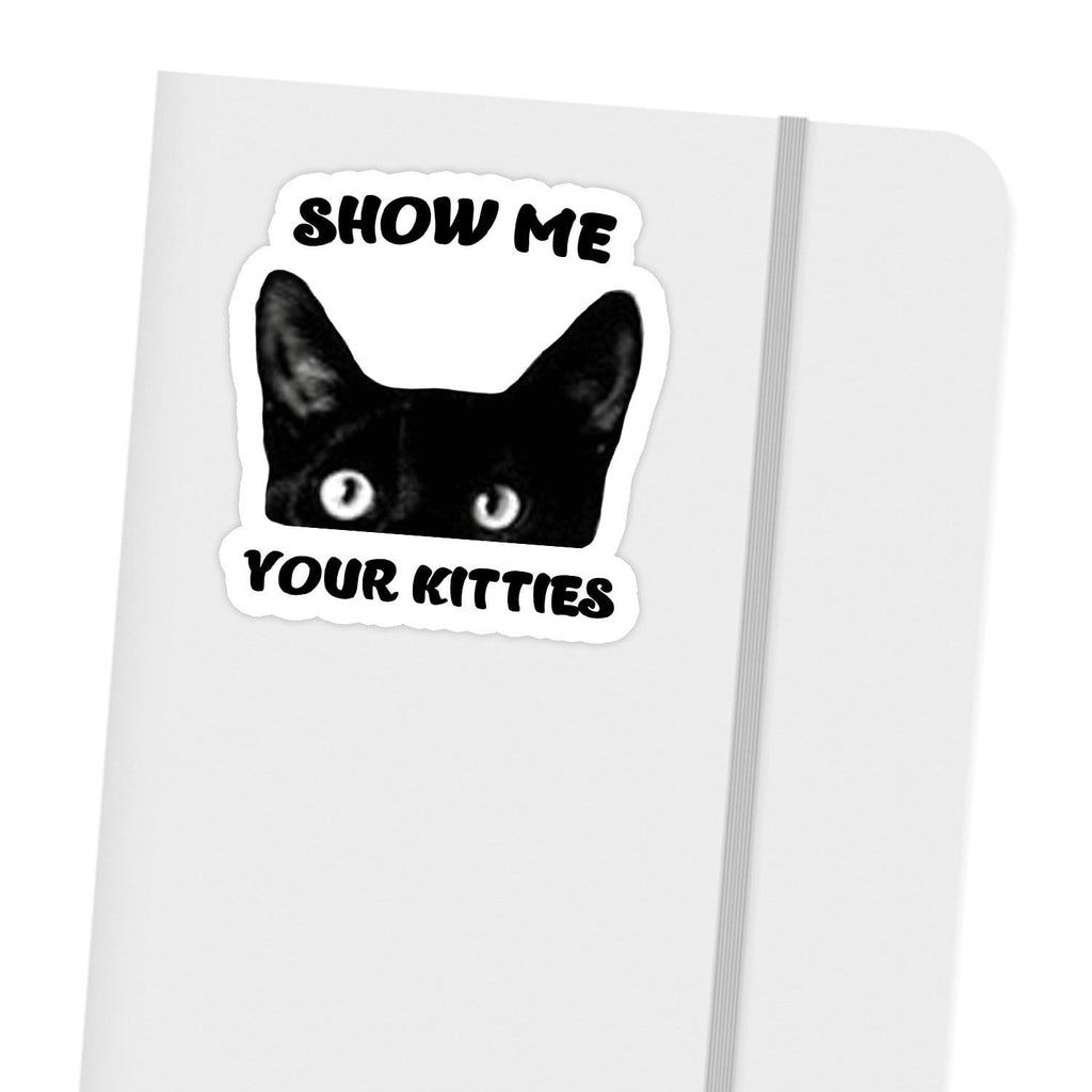 Ivory Parke:Funny Show Me Your Kitties Sticker,sale,Ivory Parke