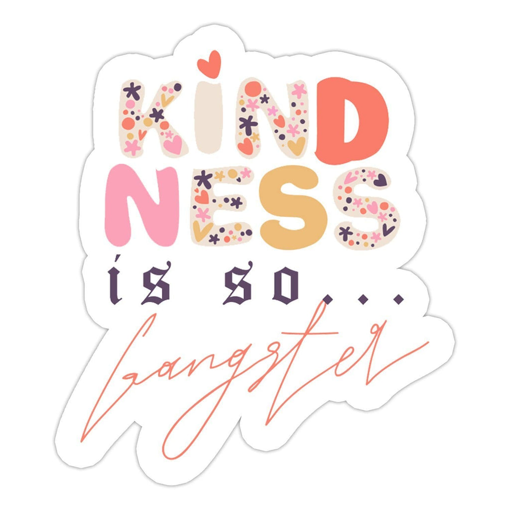 Ivory Parke:Kindess Is So Ganster Sticker,sale,Ivory Parke