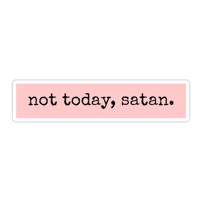 Ivory Parke:Not Today Satan Sticker,sale,Ivory Parke