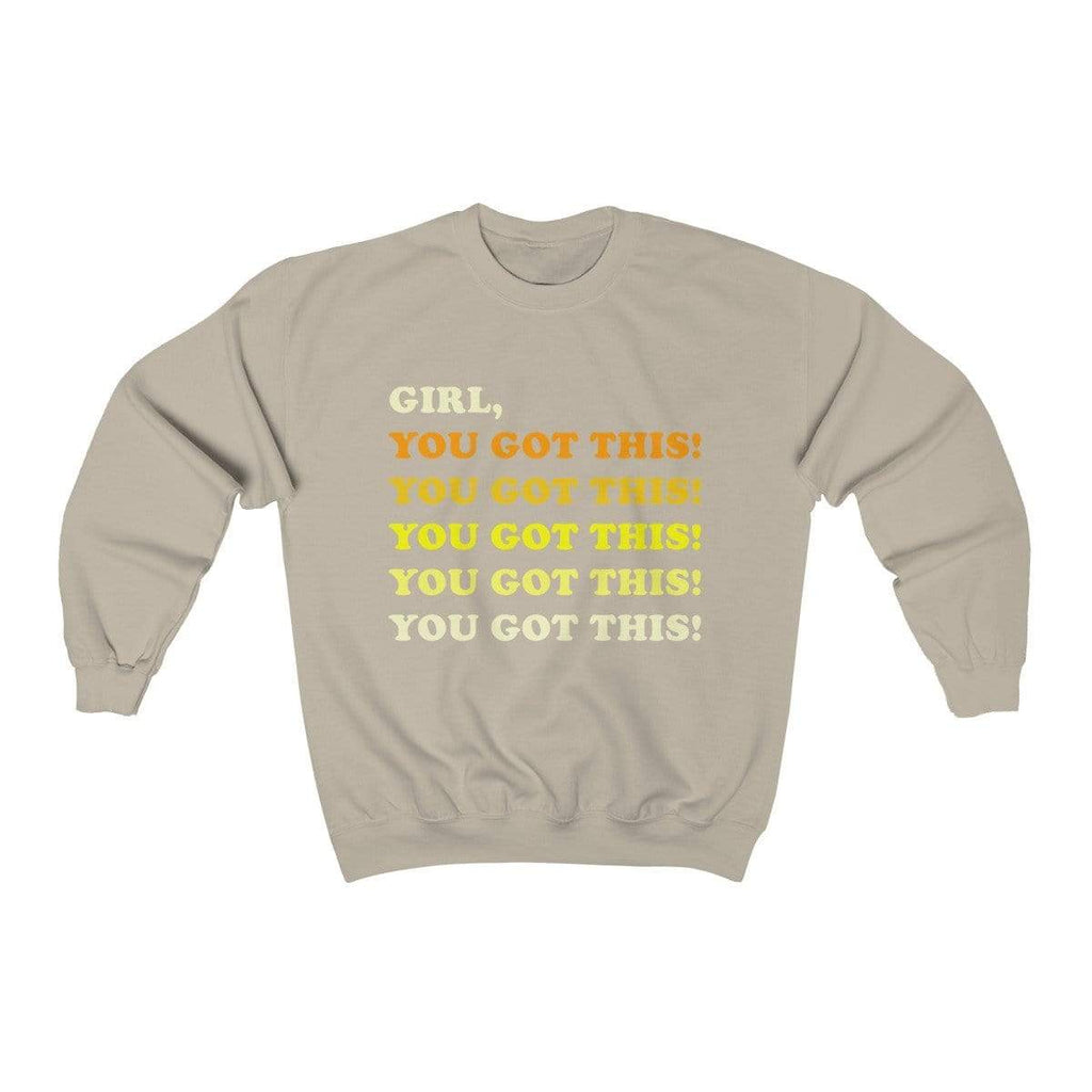 Sand / S Girl, You Got This Crewneck Sweatshirt - Ivory Parke - Modern Apparel and Trendy Accessories