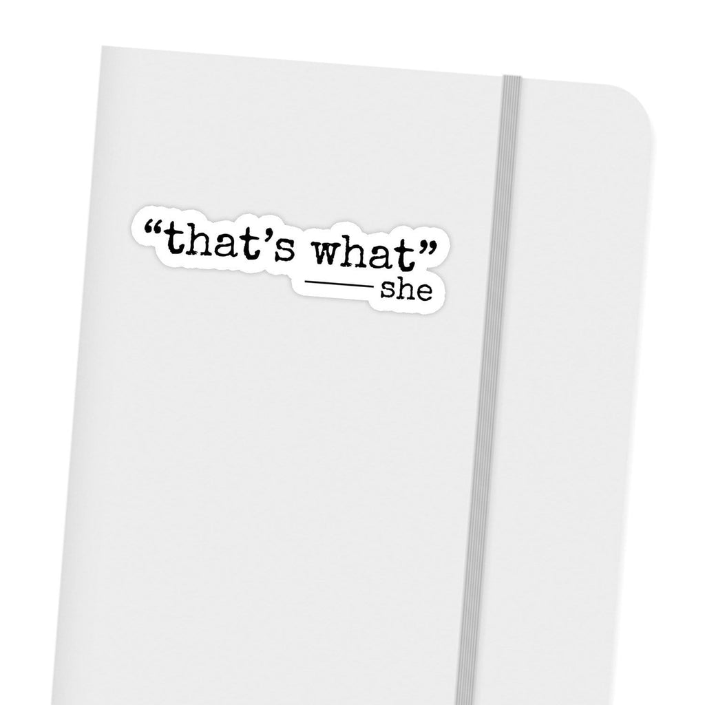 Ivory Parke:That's What She Said Sticker,Sale,Ivory Parke