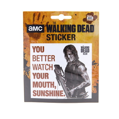 Watch Your Mouth Sunshine - Daryl Sticker