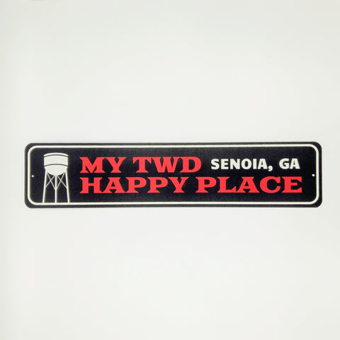 My TWD Happy Place Senoia, GA Tin Sign (Black)