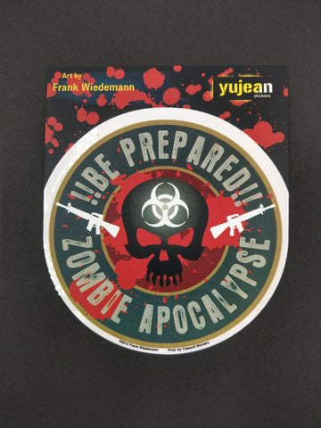 Be Prepared!! Zombie Apocalypse Sticker