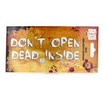 Don't Open Dead Inside Decal