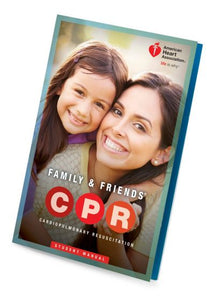 Family & Friends CPR Student Manual- 15-1016
