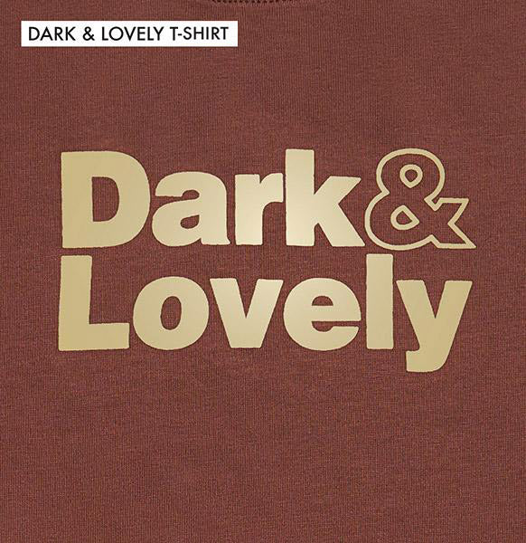 Dark and Lovely Tee