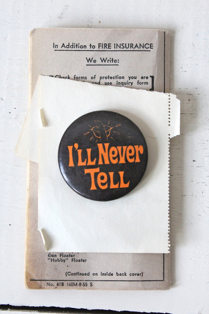 Vintage I'll Never Tell Button